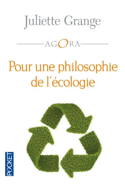 Pour une philosophie de l'écologie