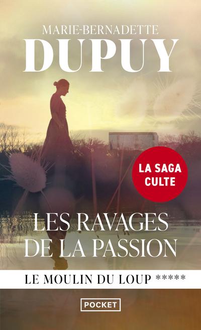 LE MOULIN DU LOUP - TOME 5 LES RAVAGES DE LA PASSION