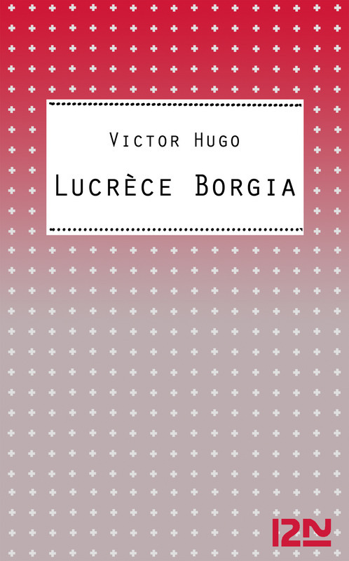 Lucrèce Borgia