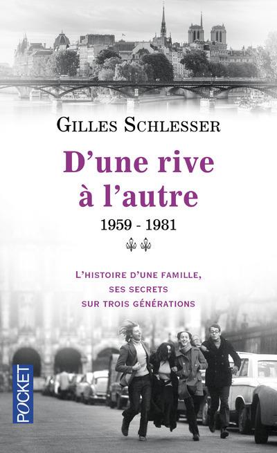 SAGA PARISIENNE - TOME 2 D'UNE RIVE A L'AUTRE 1959-1981
