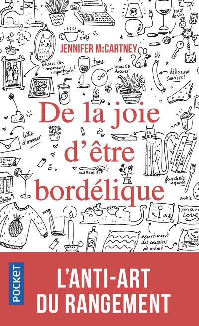 DE LA JOIE D'ETRE BORDELIQUE