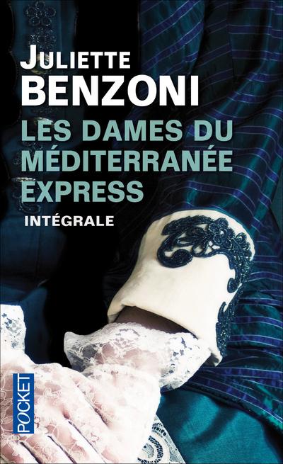 LES DAMES DU MEDITERRANEE-EXPRESS INTEGRALE