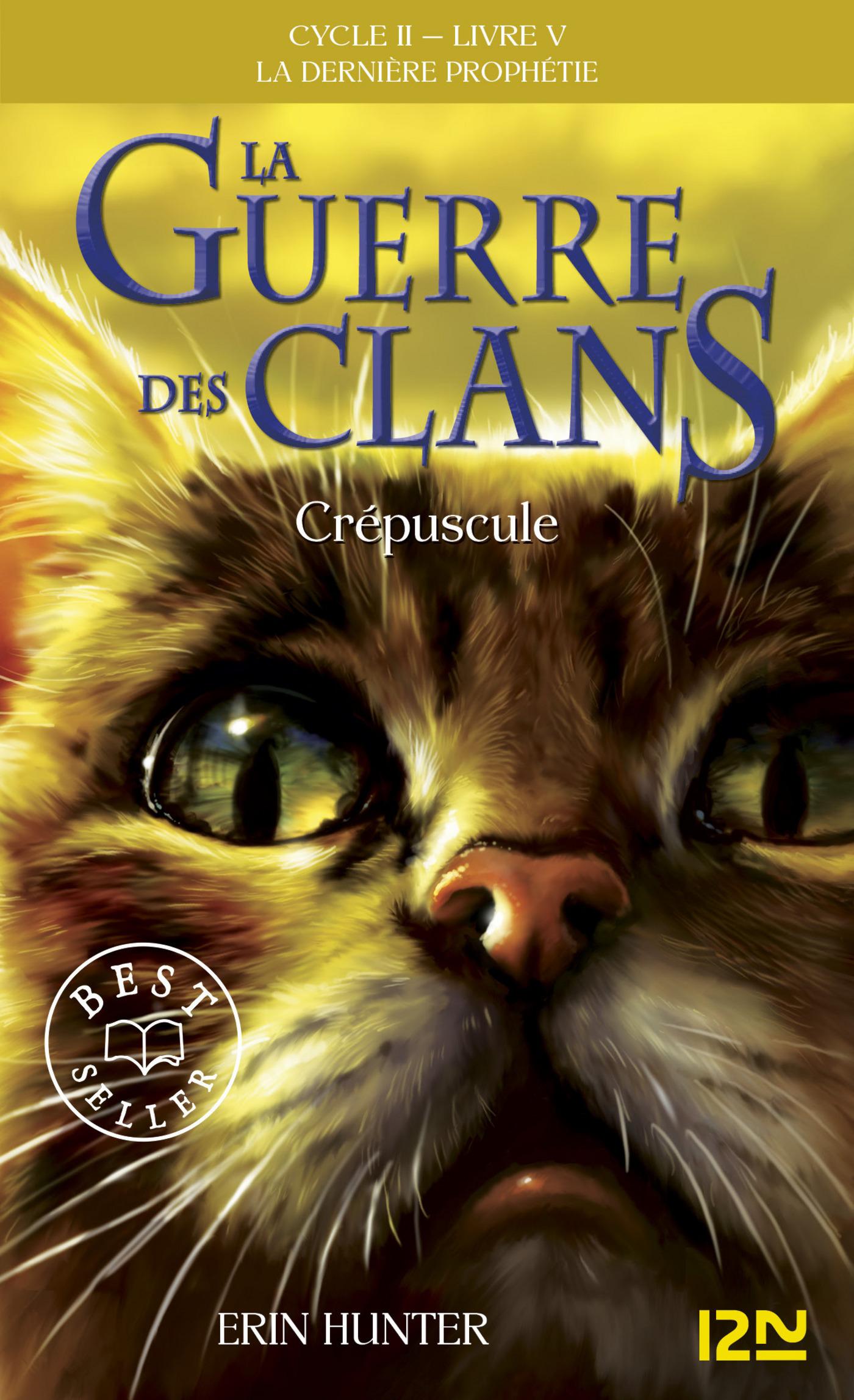 La guerre des clans II - La dernière prophétie tome 5, CRÉPUSCULE