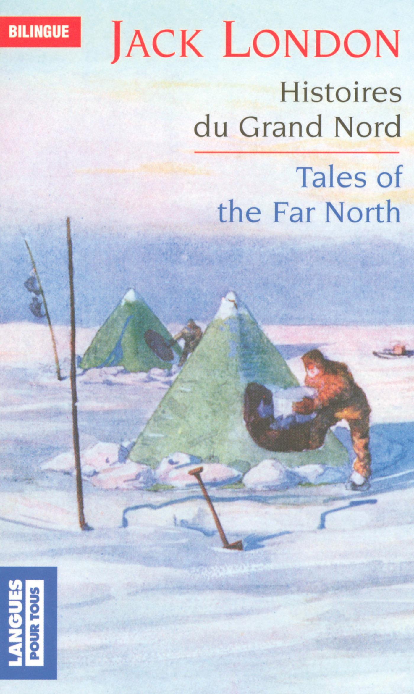 Bilingue français-anglais : Histoires du Grand Nord