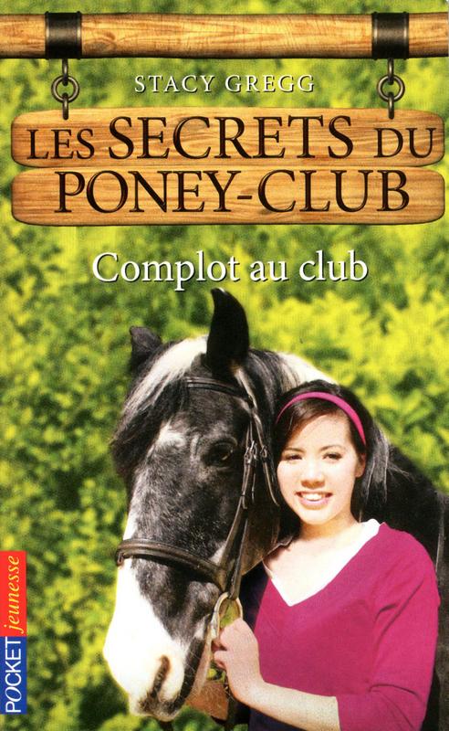 Les secrets du Poney Club tome 7