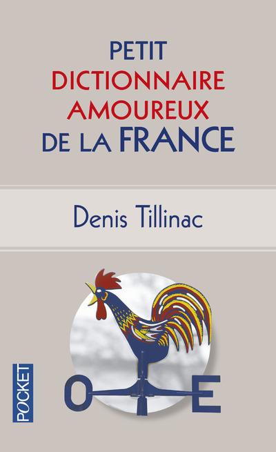 PETIT DICTIONNAIRE AMOUREUX DE LA FRANCE