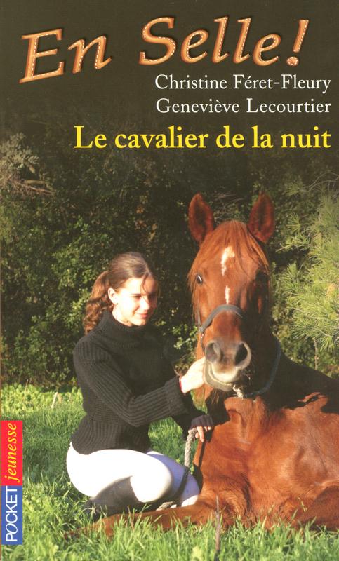 En selle ! tome 3, LE CAVALIER DE LA NUIT