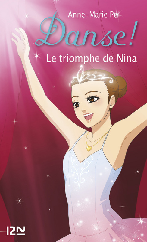 Danse ! tome 33, LE TRIOMPHE DE NINA