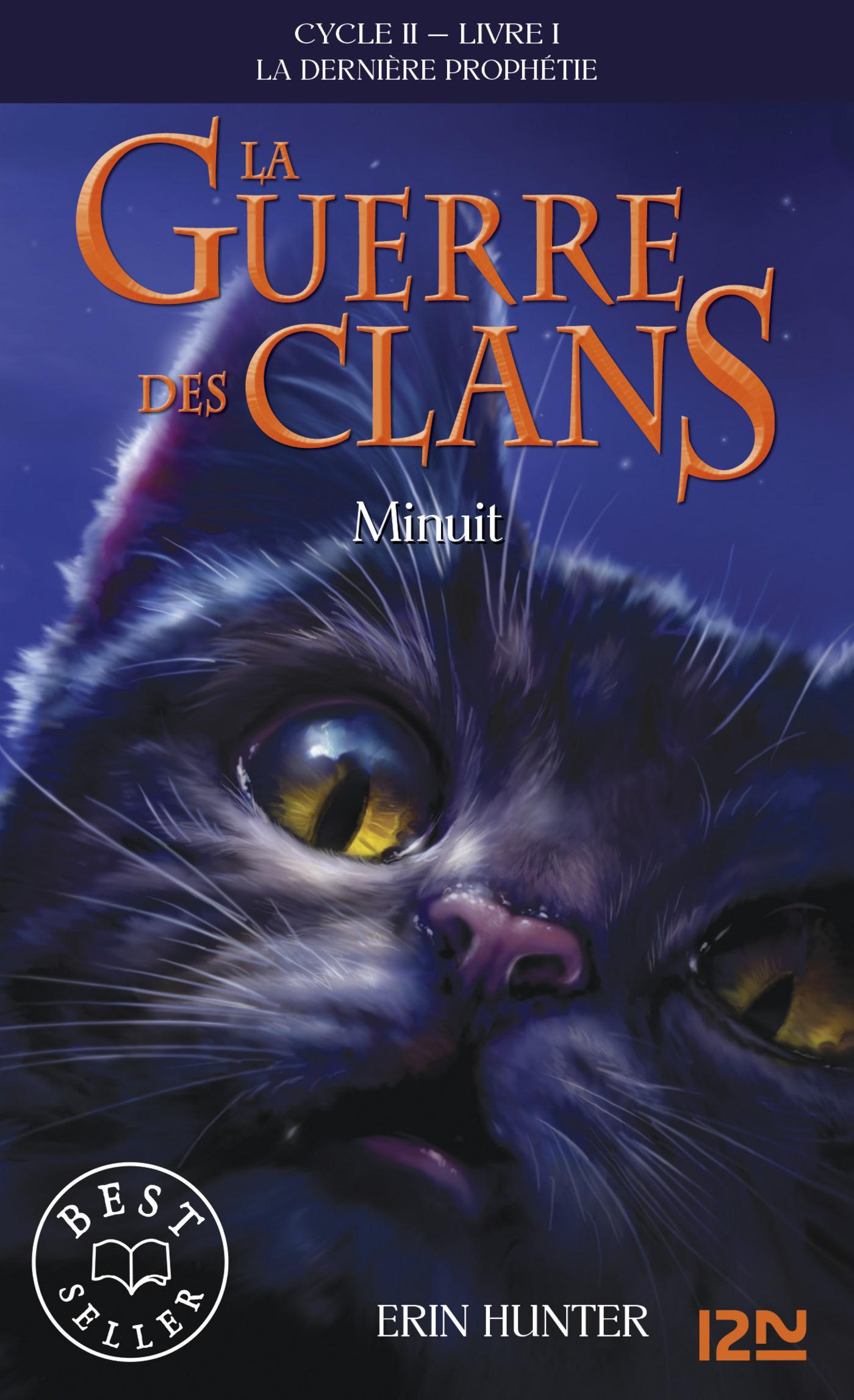 La guerre des clans II - La dernière prophétie tome 1, MINUIT