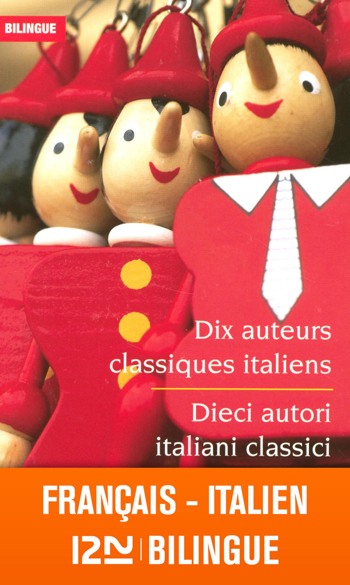 Bilingue Dix auteurs classiques / Dieci autori classici