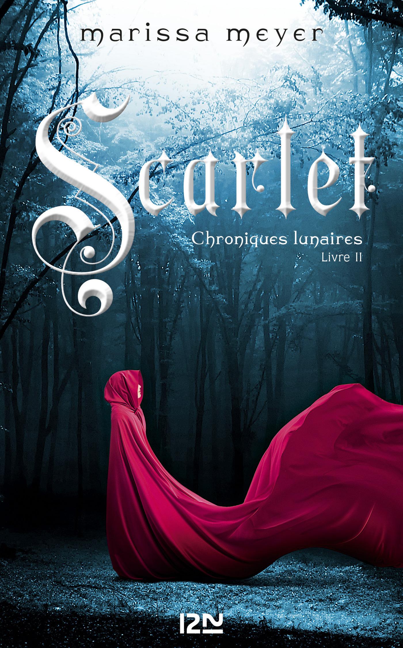 Chroniques lunaires - livre 2 : Scarlet