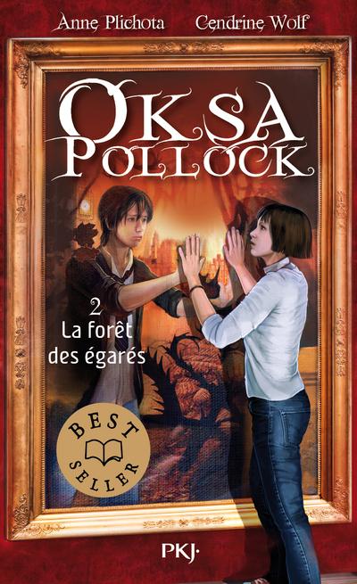 OKSA POLLOCK - TOME 2 LA FORET DES EGARES