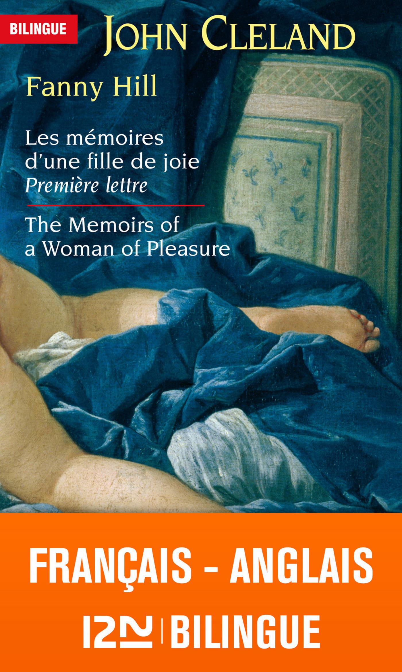bilingue Fanny Hill, LES MÉMOIRES D'UNE FILLE DE JOIE - PREMIÈRE LETTRE