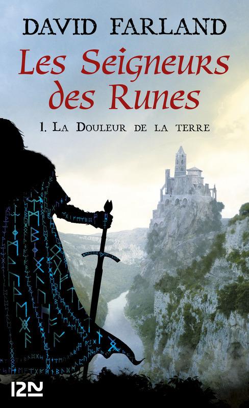 Les Seigneurs des Runes - Tome 1, LA DOULEUR DE LA TERRE