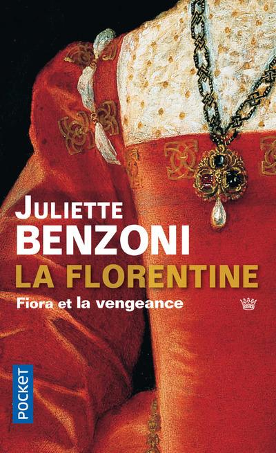 LA FLORENTINE - TOME 1 FIORA ET LA VENGEANCE