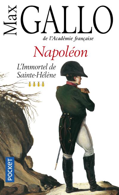 L'IMMORTEL DE SAINTE-HELENE - TOME 4