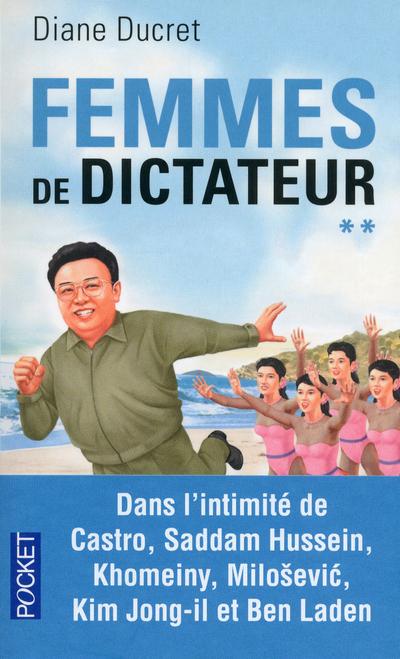 FEMMES DE DICTATEUR - TOME 2