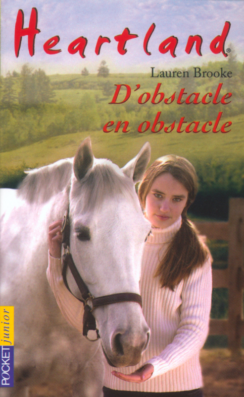 Heartland tome 12, D'OBSTACLE EN OBSTACLE