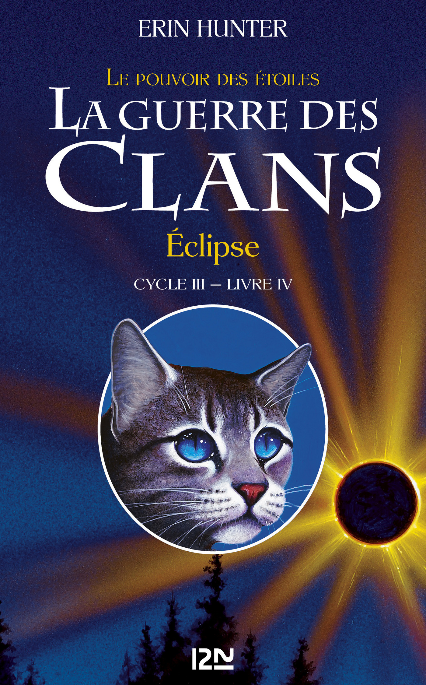 La guerre des clans III - Le pouvoir des étoiles tome 4, ECLIPSE