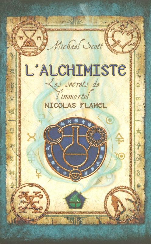 Les secrets de l'immortel Nicolas Flamel - tome 1, L'ALCHIMISTE