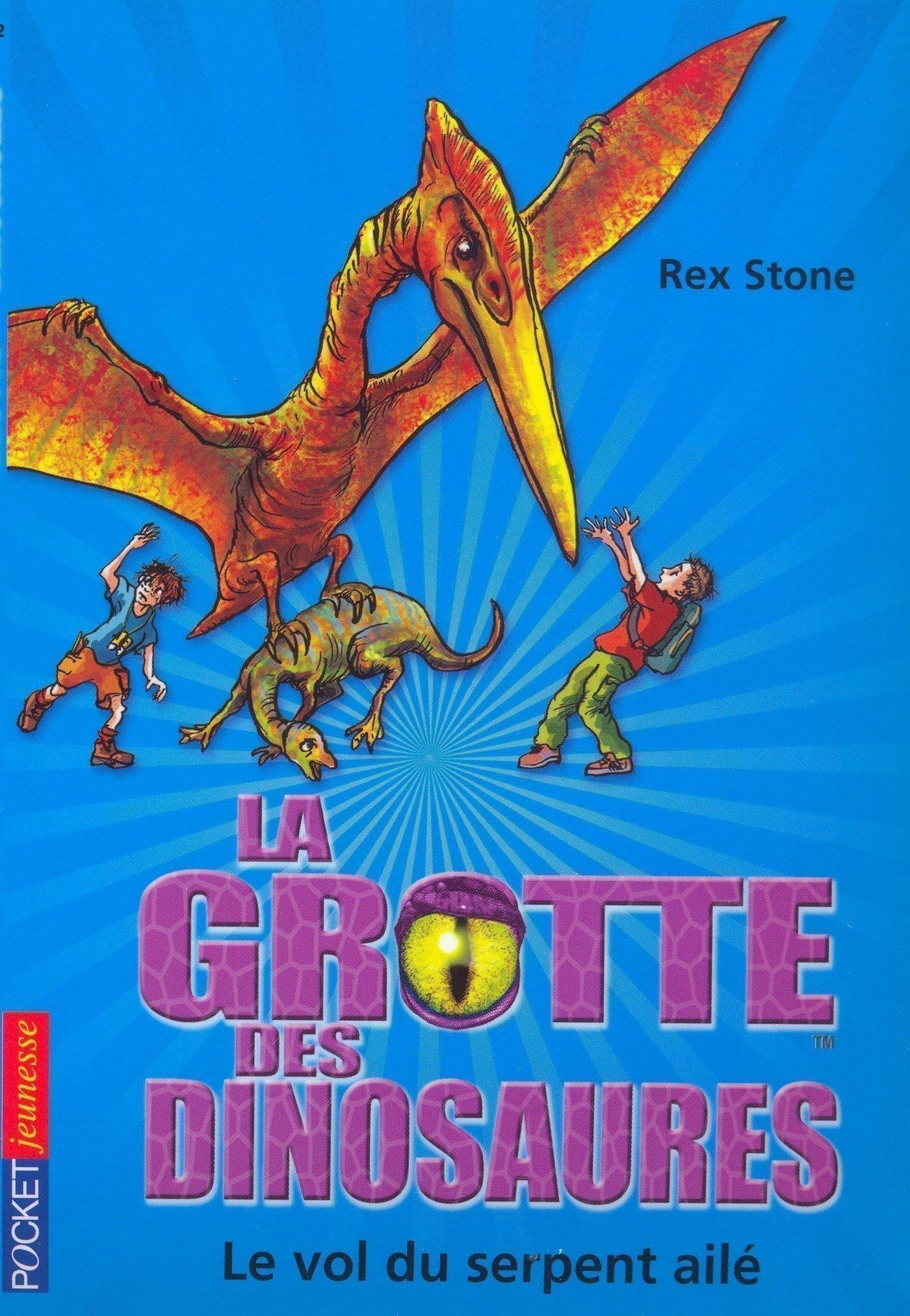 La grotte des dinosaures tome 4, LE VOL DU SERPENT AILÉ
