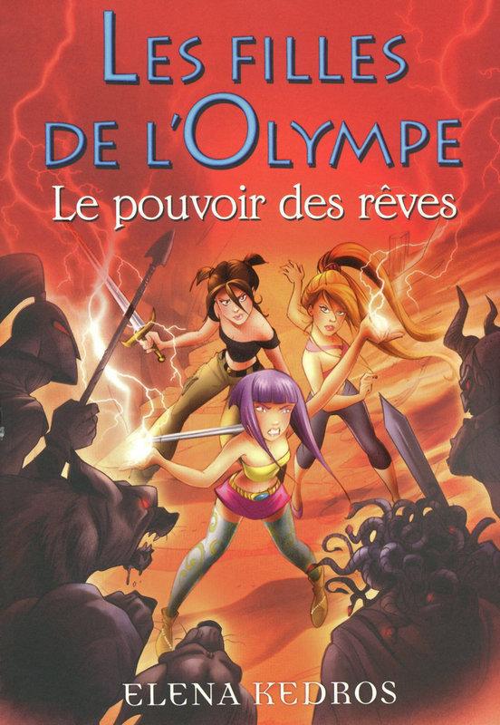 Les filles de l'Olympe tome 2, LE POUVOIR DES RÊVES