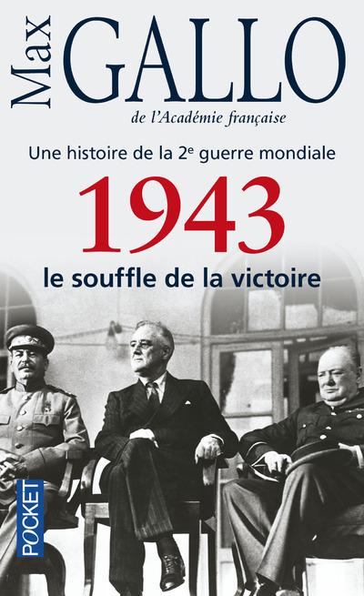 1943, LE SOUFFLE DE LA VICTOIRE