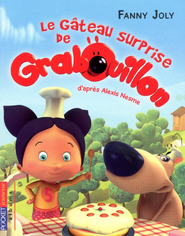 Grabouillon - tome 1, LE GÂTEAU SURPRISE DE GRABOUILLON