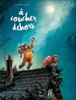 A COUCHER DEHORS - VOLUME 1