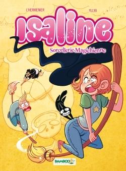 ISALINE - TOME 3 - SORCELLERIE MAGICHIENNE