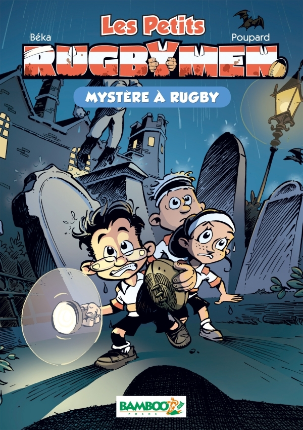 LES PETITS RUGBYMEN - POCHE TOME 3 - MYSTERES A RUGBY