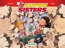 LES SUPER SISTERS T2 PARTIE 1