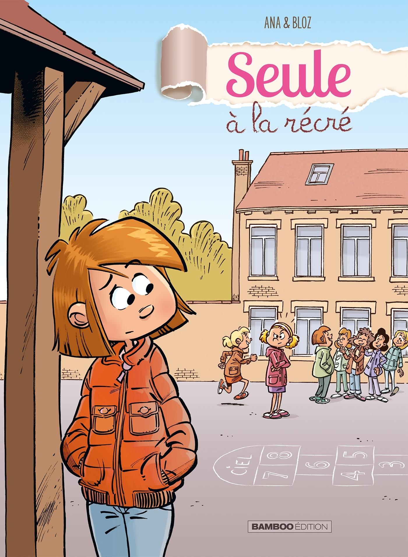 SEULE A LA RECRE - TOME 1