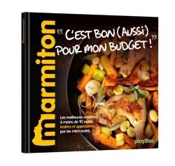 RECETTES C'EST BON (AUSSI) POUR MON BUDGET ! - LE MEILLEUR DE MARMITON