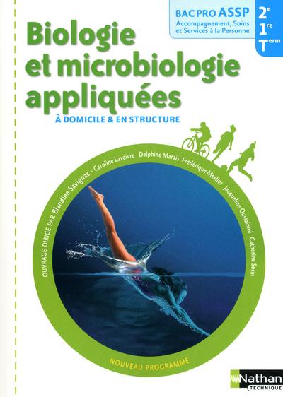 BIOLOGIE ET MICROBIOLOGIE APPLIQUEES (POCHETTE) BAC PRO ASSP A DOMICILE ET EN STRUCTURE - ELEVE 2011