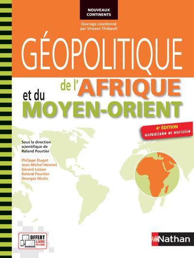 GEOPOLITIQUE DE L'AFRIQUE ET MOYEN ORIENT (NOUVEAUX CONTINENTS) - 2014