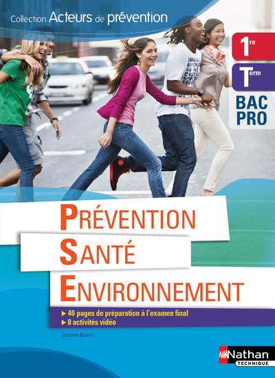 PREVENTION SANTE ENVIRONNEMENT 1ERE/TERM BAC PRO ELEVE (ACTEUR PREVENTION) - 2016