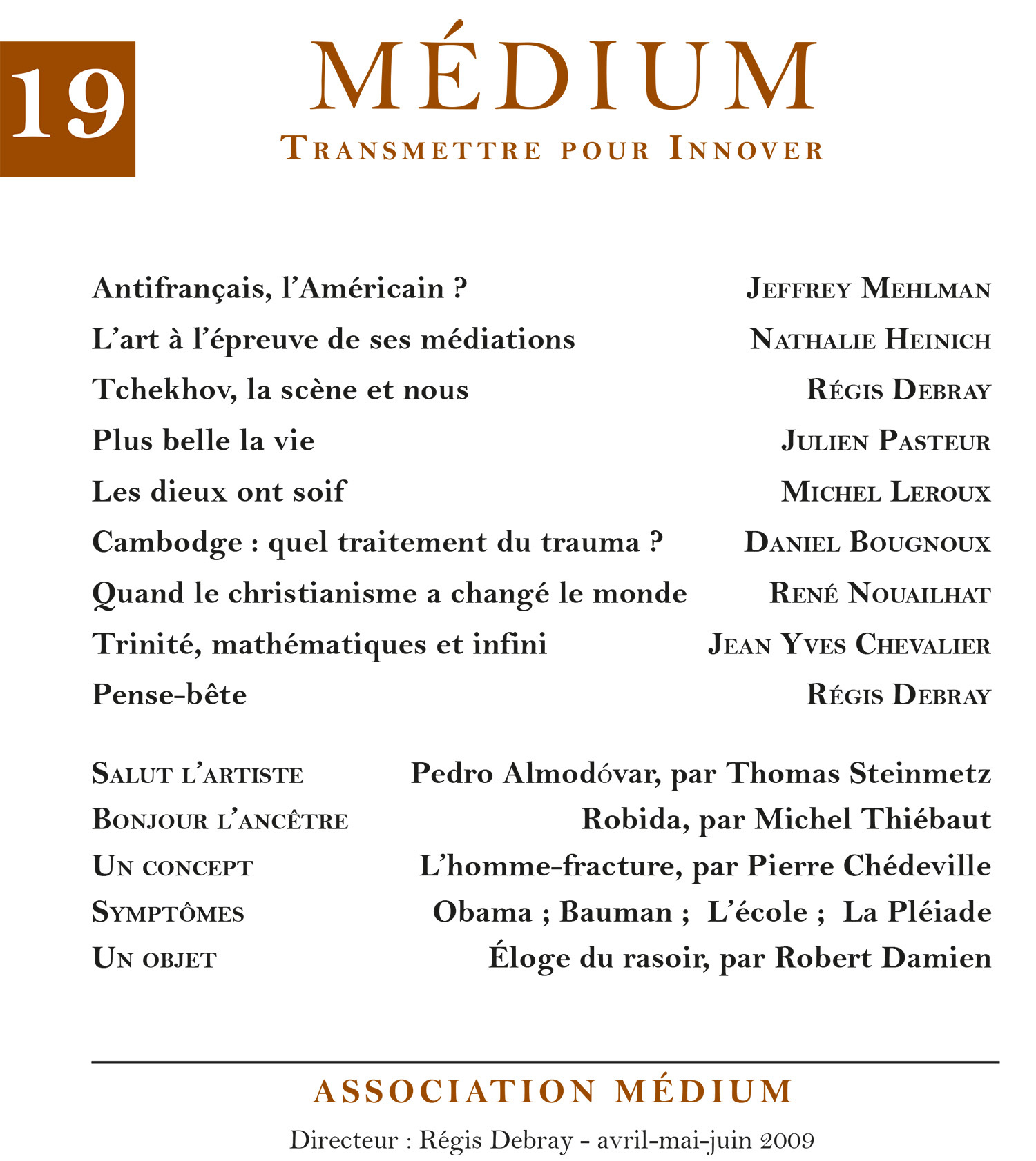 Médium n°19, avril-juin 2009