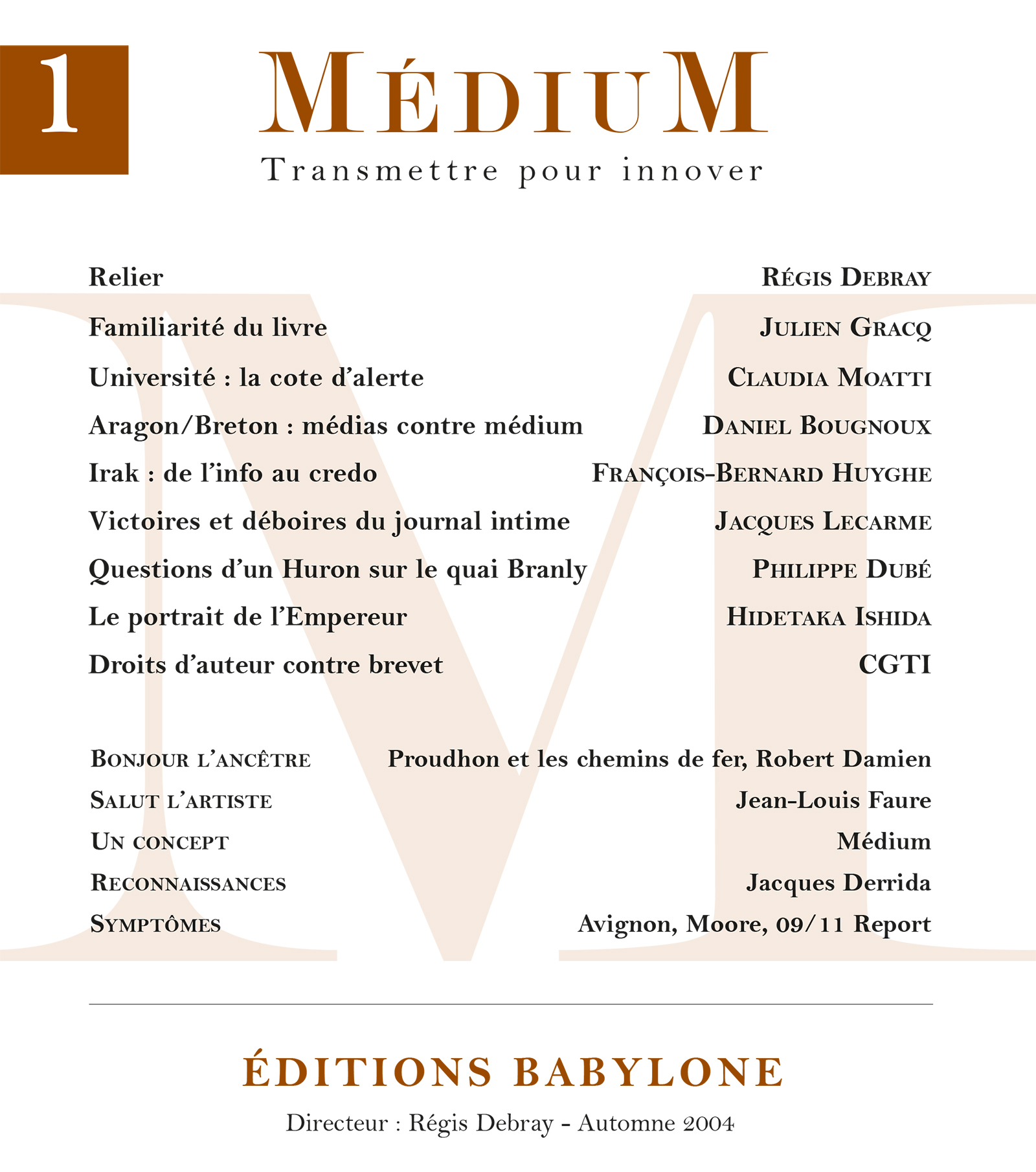 Médium n°1 - Automne 2004