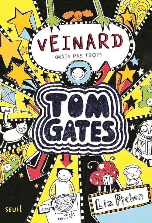 VEINARD (MAIS PAS TROP). TOM GATES, TOME 7