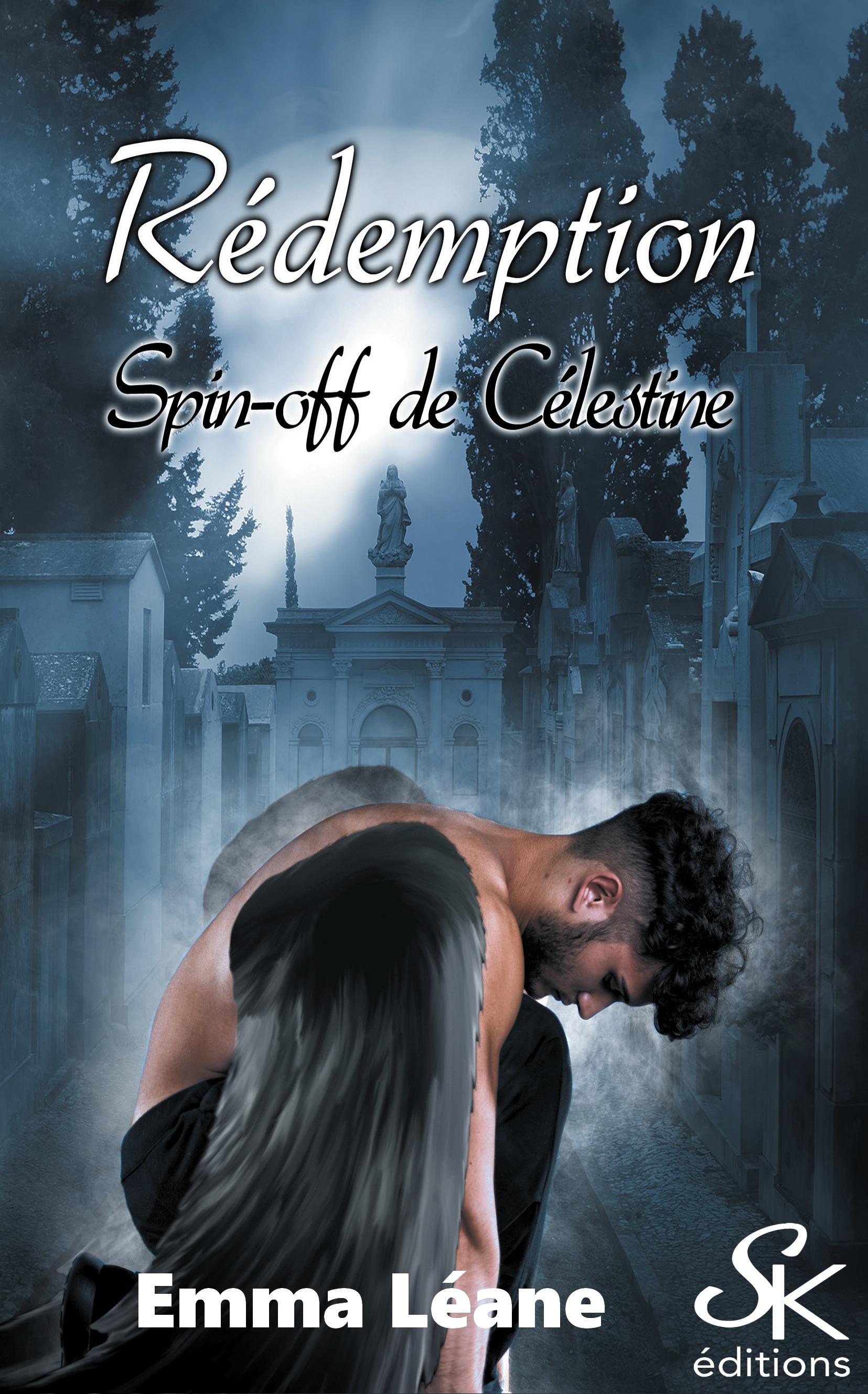 Célestine - Spin off 1, RÉDEMPTION