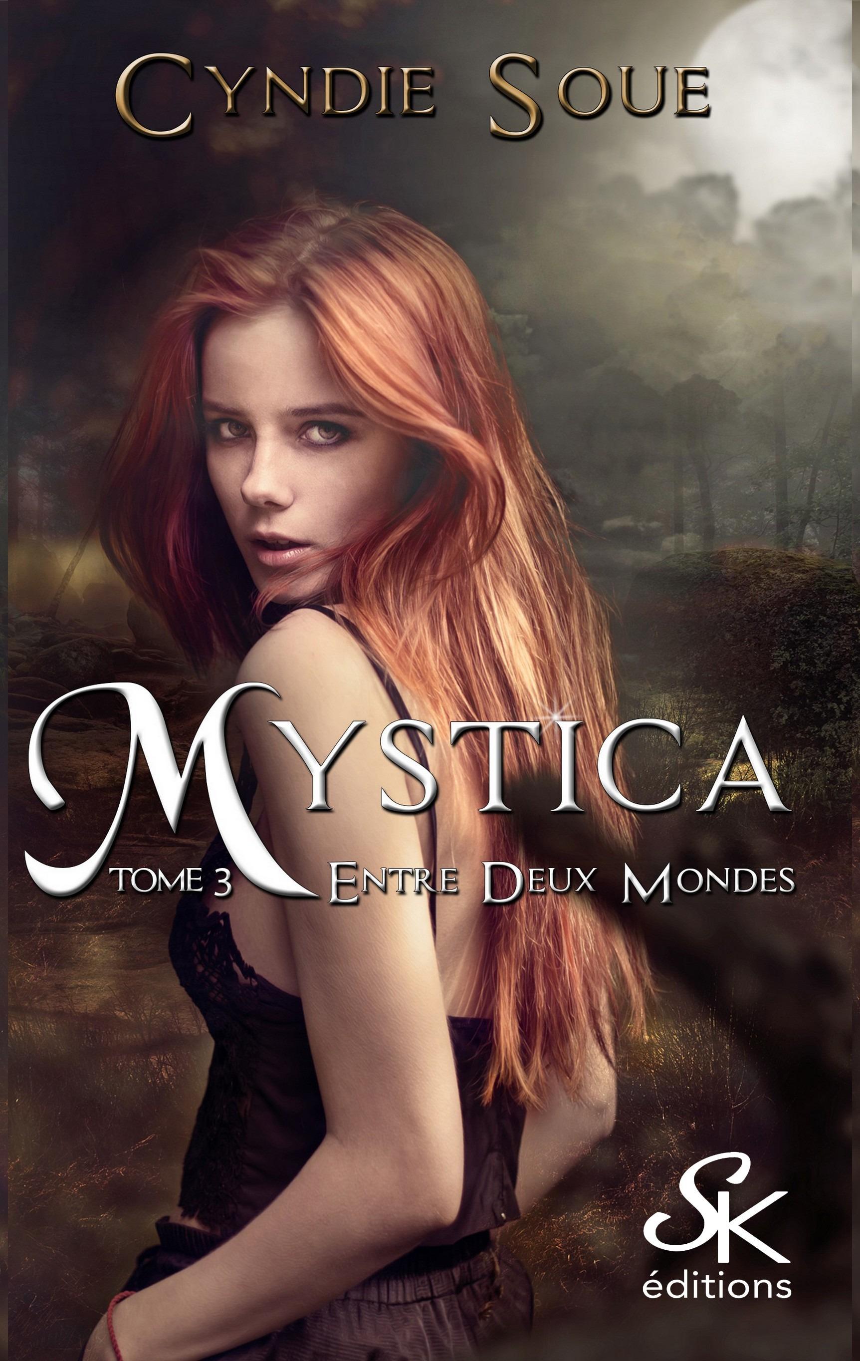 Mystica 3, ETRE DEUX MONDES