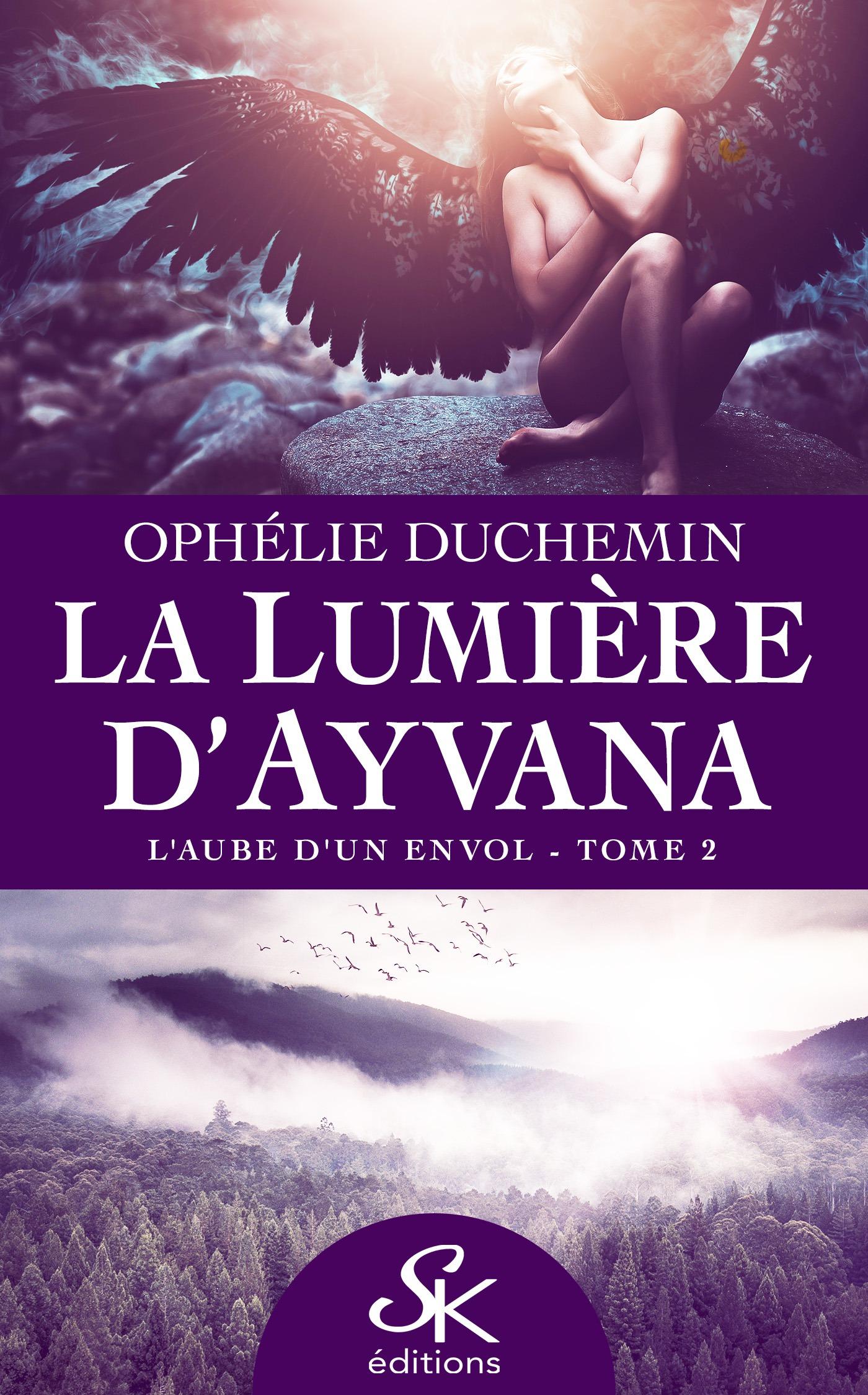 La lumière d'Ayvana 2, L'AUBE D'UN ENVOL