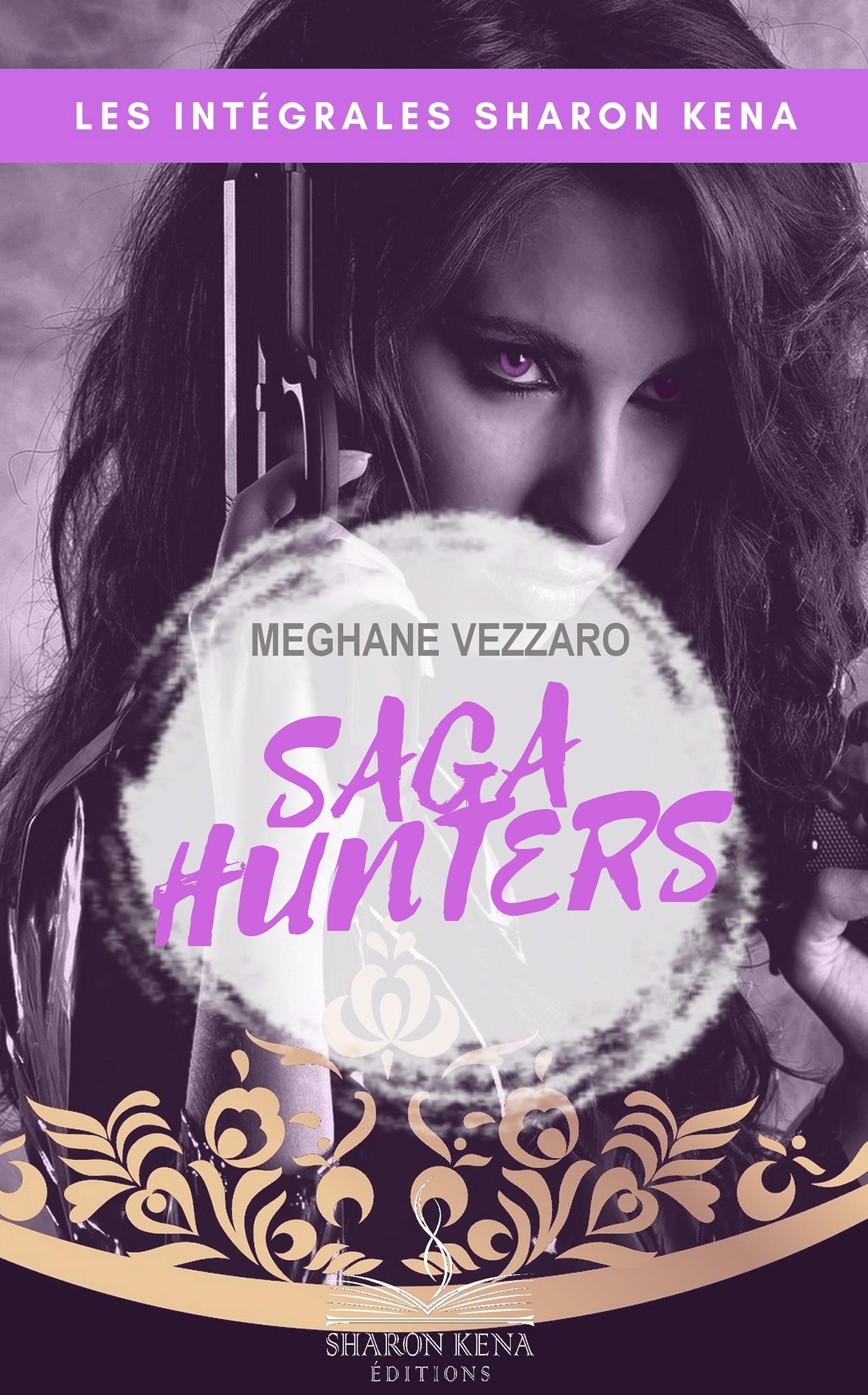 Saga Hunters l'intégrale