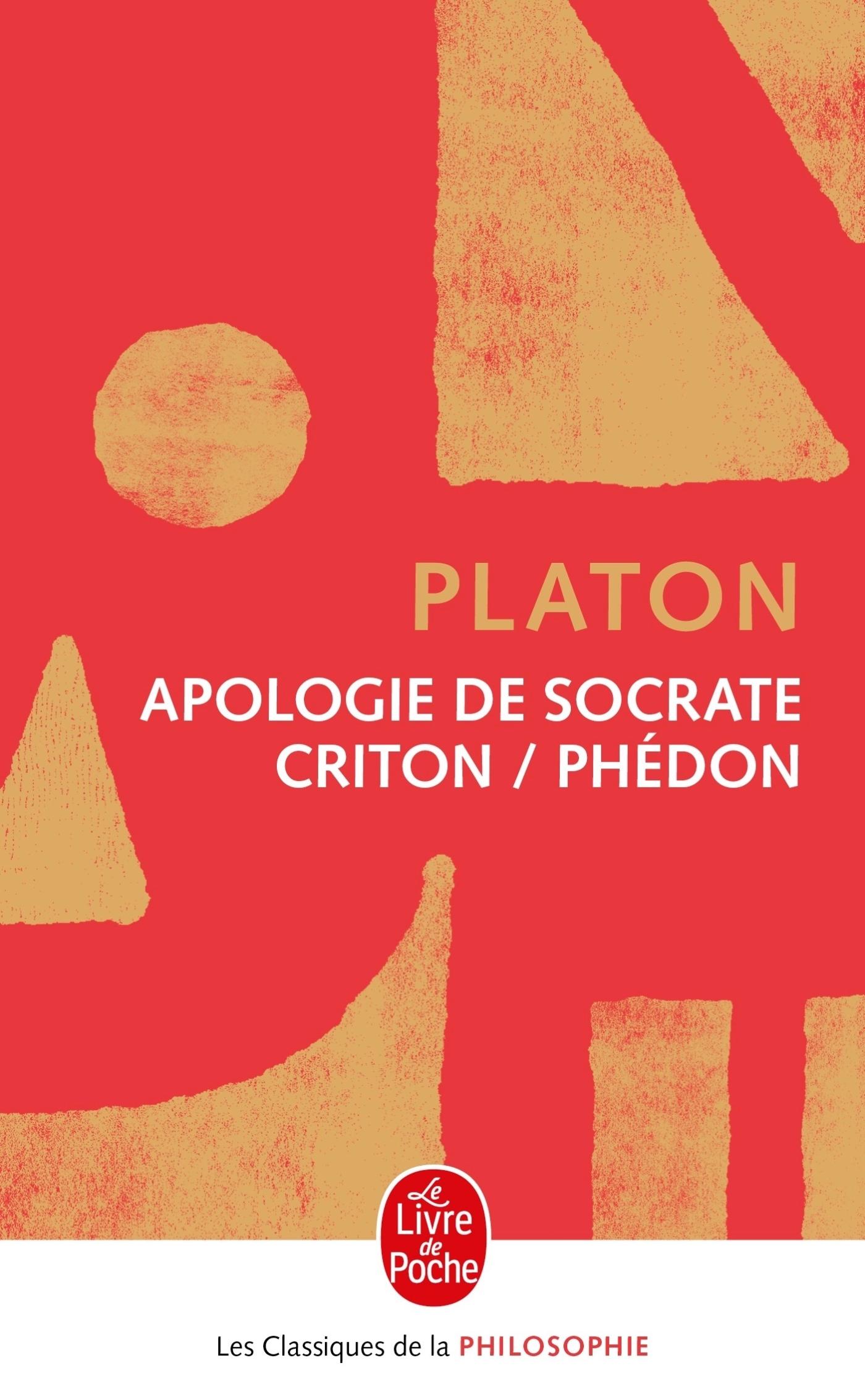 APOLOGIE DE SOCRATE-CRITON-PHEDON