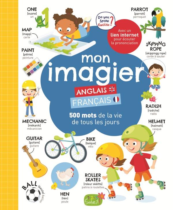 MON IMAGIER FRANCAIS - ANGLAIS (COLL. IMAGIER BILINGUE)