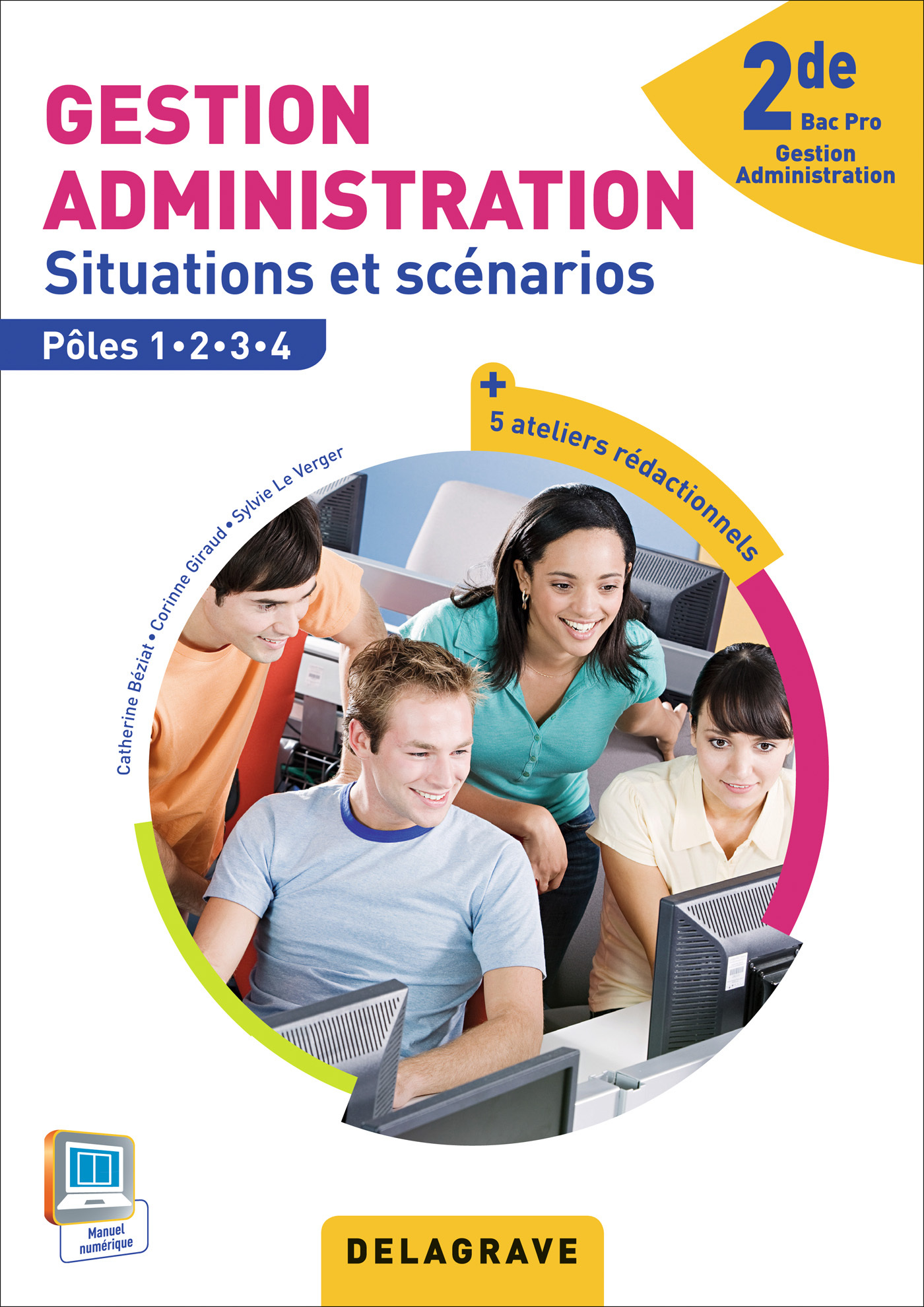 GESTION ADMINISTRATION 2E BAC PRO GA ELEVE SITUATIONS SCENARIOS POLES 1 2 3 4