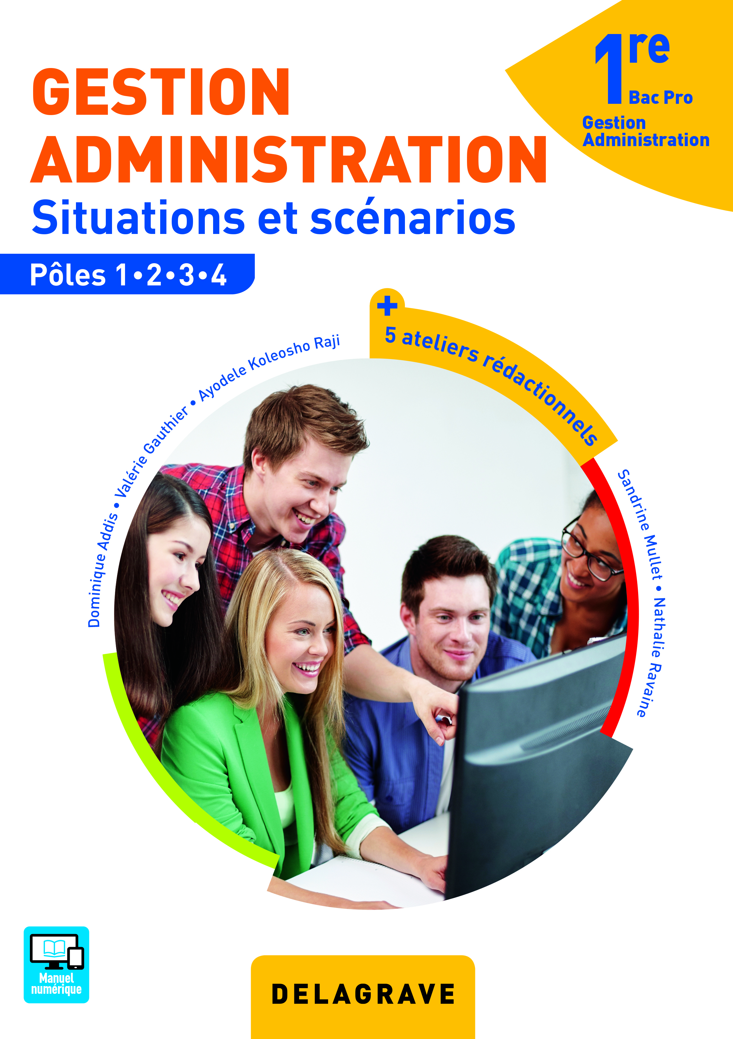 GESTION ADMINISTRATION 1E BAC PRO GA ELEVE SITUATIONS ET SCENARIOS POLES 1234