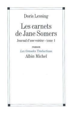 JOURNAL D'UNE VOISINE. LES CARNETS DE JANE SOMERS, T. 1 - NVELLE ED. -