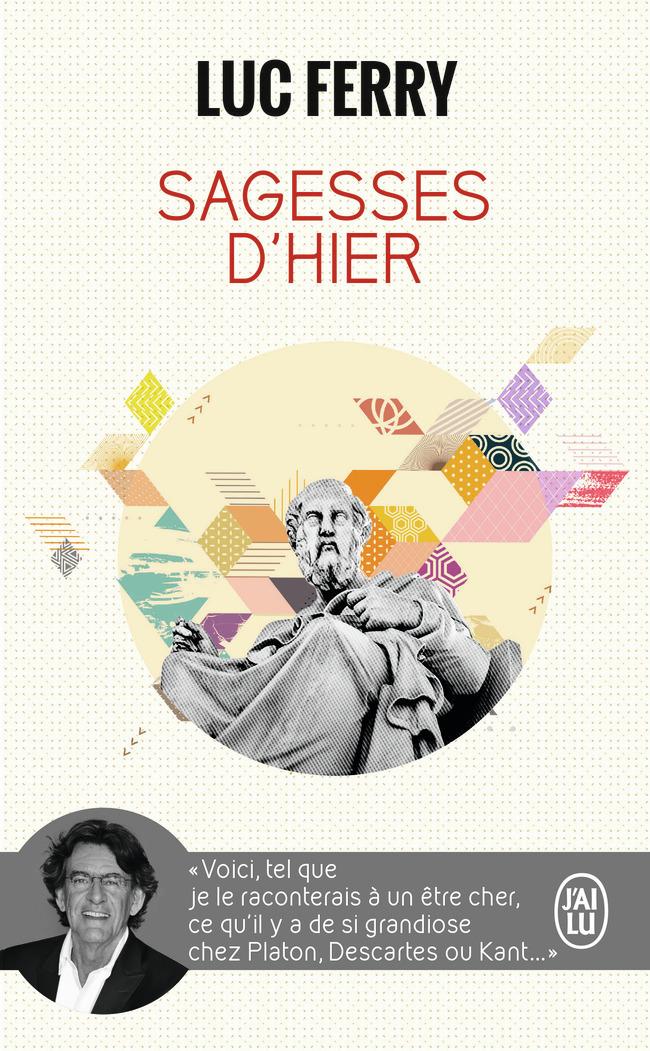 SAGESSES D'HIER